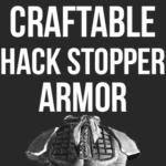 Не разрубаемая броня (Крафтовая) — Craftable Hack Stopper Armor